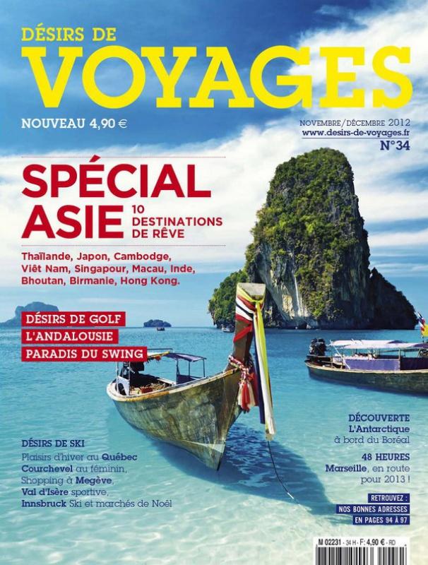 Désirs de Voyages N°34 - Spécial Asie : 10 destinations de rêve