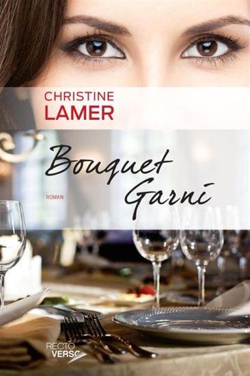télécharger Bouquet garni tome 1 de Christine Lamer 2016
