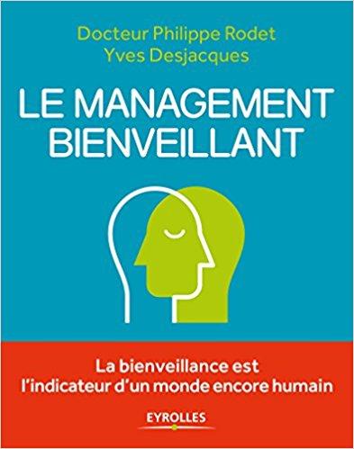 télécharger Le management bienveillant ( 2017 ). Eyrollles