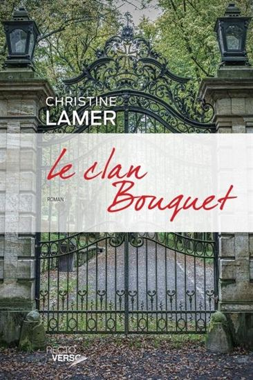 TELECHARGER MAGAZINE Série: Bouquet garni (tome 2: Le clan Bouquet) de Christine Lamer 2017