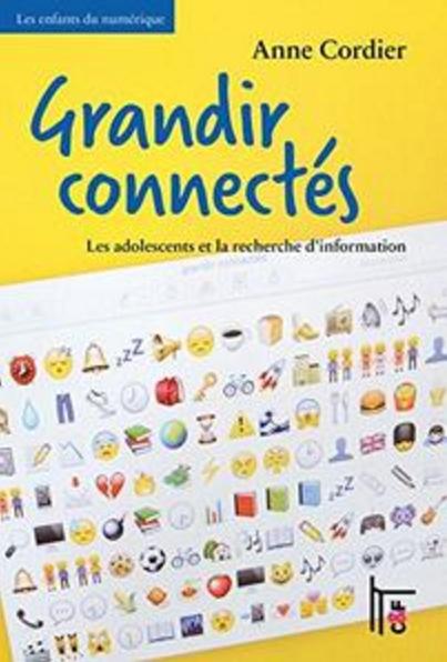 TELECHARGER MAGAZINE Grandir connectés: Les adolescents et la recherche d'information (Les enfants du numérique)