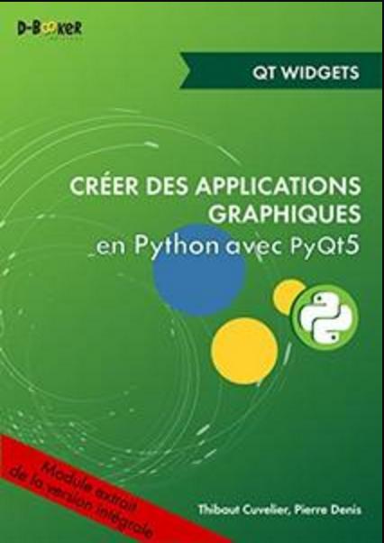 TELECHARGER MAGAZINE Développement d'une application avec des widgets MODULE EXTRAIT DE Créer des applications graphiques en Python avec PyQt5