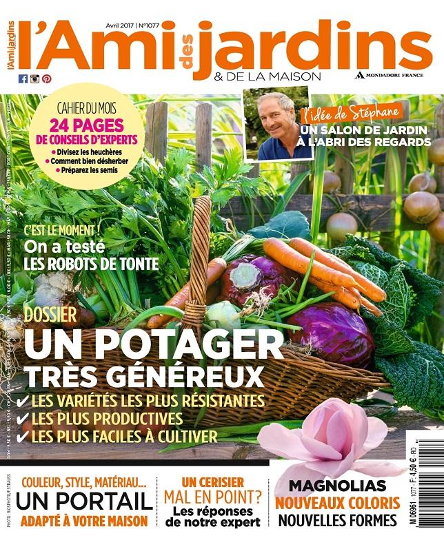 télécharger L'Ami Des Jardins N°1077 - Avril 2017