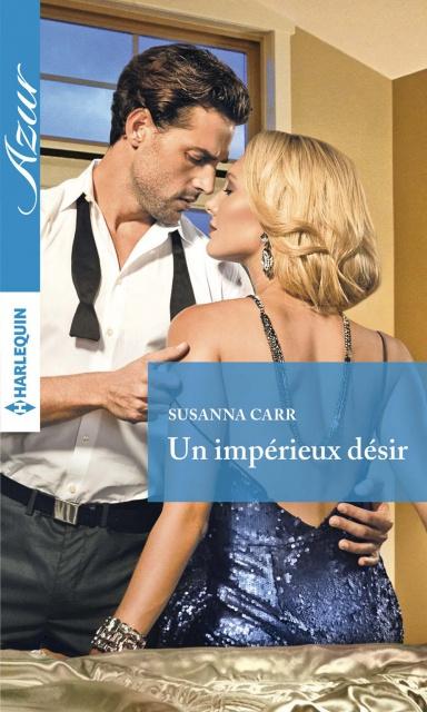 télécharger Un Impérieux Désir - Susanna Carr 2017