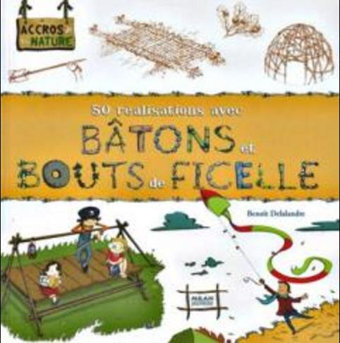 télécharger Bâtons et bouts de ficelle - Benoît Delalandre