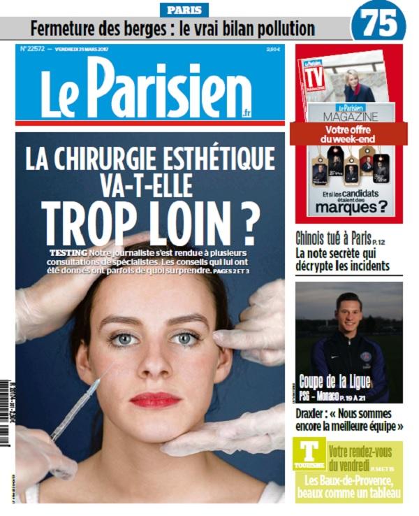 Le Parisien + Journal De Paris + Magazine Du Vendredi 31 Mars 2017