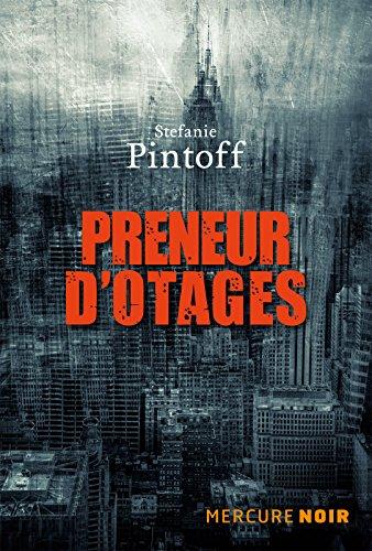 Preneurs D'Otages - Stefanie Pintoff 2017