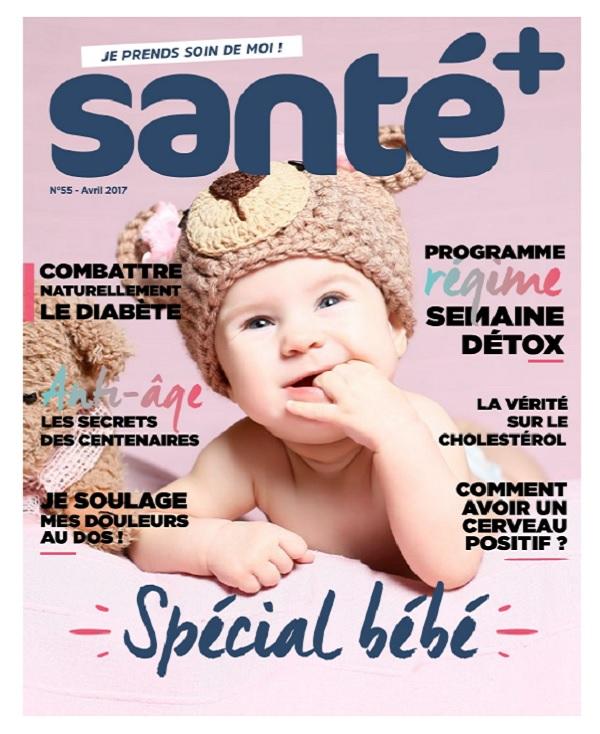 télécharger Santé+ N°55 - Avril 2017