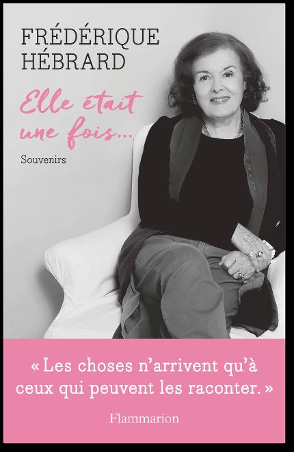 télécharger Frédérique Hébrard - Elle était une fois... Souvenirs 2017