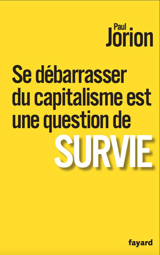 Se débarrasser du capitalisme est une question de survie (2017)