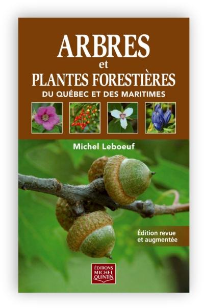 télécharger Arbres et plantes forestières du Québec et des Maritimes