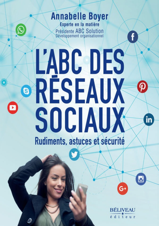 télécharger L'ABC des réseaux sociaux : Rudiments, astuces et sécurité ( 2017 )