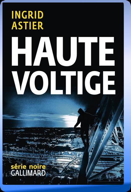 télécharger Ingrid Astier - Haute Voltige 2017