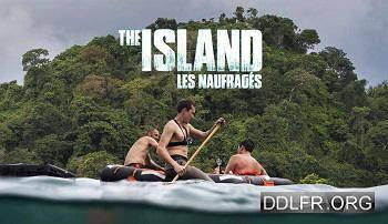 The Island : les naufragés 2017 TVRIP