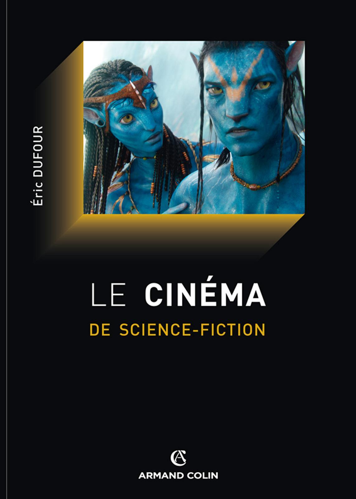 télécharger Le cinéma de science-fiction. Éric Dufour