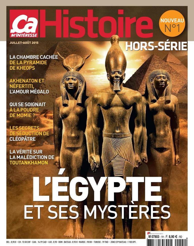Ça m'intéresse Histoire Hors-Série N°1 - L'égypte et Ses Mystères