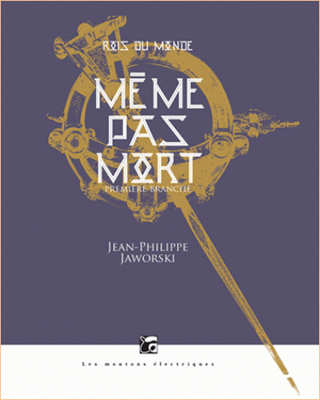 Jaworski, Jean-Philippe - (Cycle Rois du monde T 1, T 2)