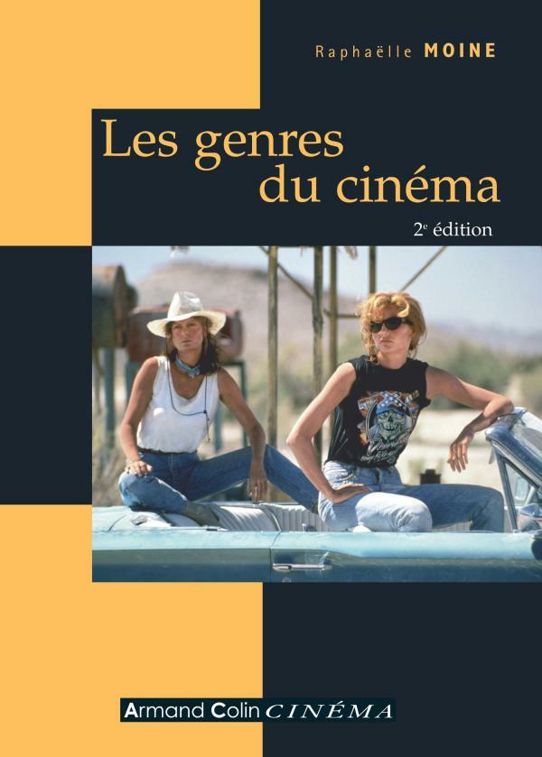 télécharger Les genres du cinéma 2e Edition. Raphaëlle Moine