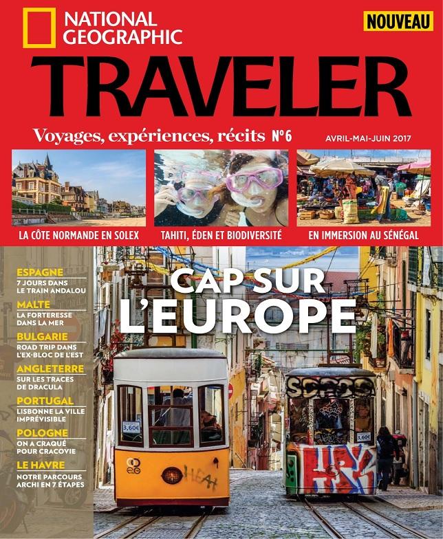 télécharger National Geographic Traveler N°6 - Avril-Juin 2017