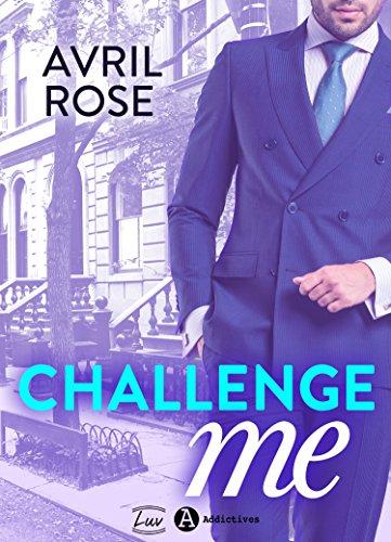 télécharger Challenge Me - Avril Rose 2017