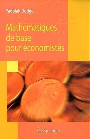télécharger Mathématiques de base pour économistes
