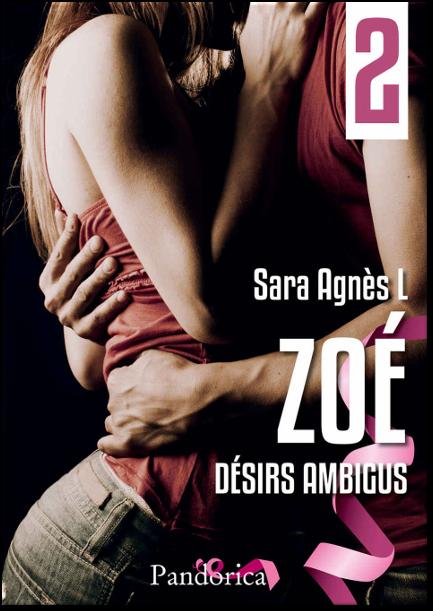 télécharger Sara Agnès L. - Zoé T2 Désirs ambigus 2017
