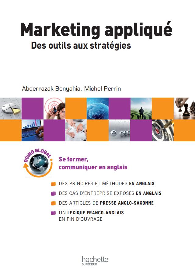télécharger Le Marketing appliqué : Des outils aux stratégie Hachette