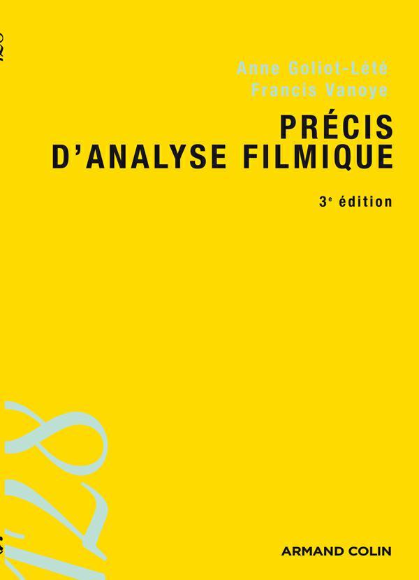 télécharger Précis d'analyse filmique. Anne Goliot-Lété ( Ciné AC )