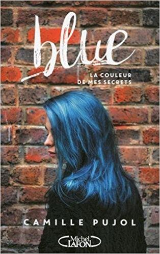 télécharger Blue (Rentrée Littérature 2017) de Camille Pujol 2017