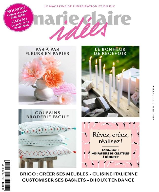 Marie Claire Idées N°120 - Mai-Juin 2017