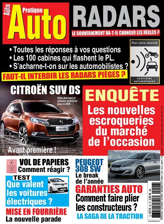 Auto Pratique N  20   Enquête   Les Nouvelles Escroqueries du Marché de L'occasion