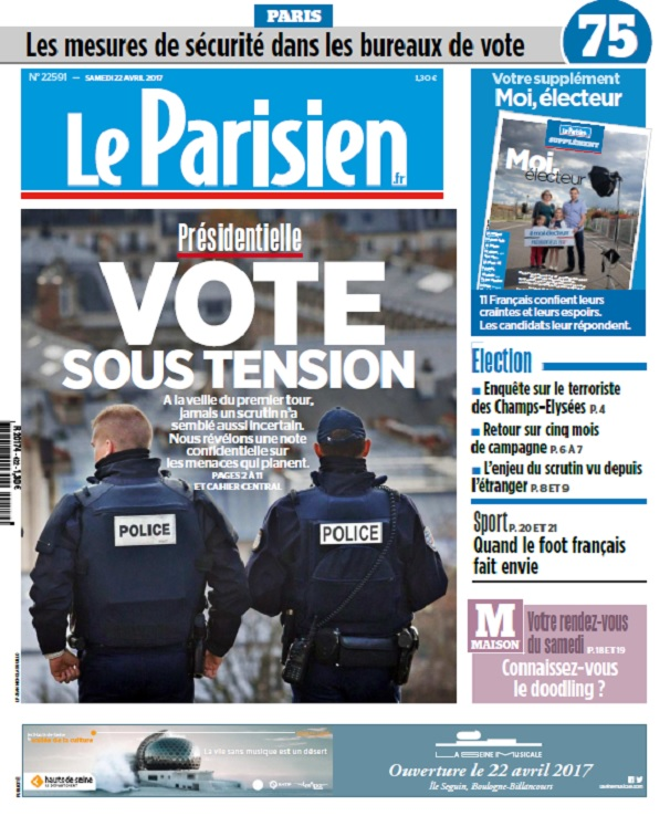 Le Parisien + Journal De Paris Du Samedi 22 Avril 2017