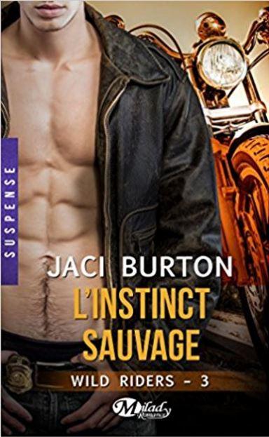 Wild Riders - Tome 3 - l'instinct sauvage - Jaci Burton