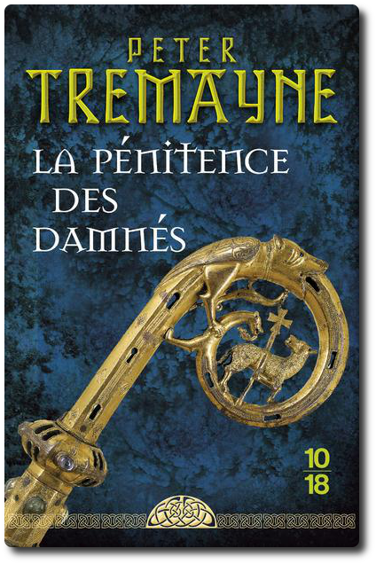 TELECHARGER MAGAZINE Peter Tremayne - La pénitence des damnés 2017