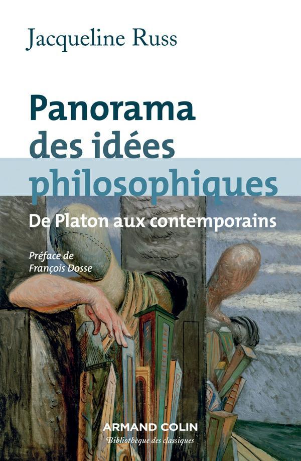 TELECHARGER MAGAZINE Panorama des idées philosophiques : De Platon aux contemporain. Jacqueline Russ