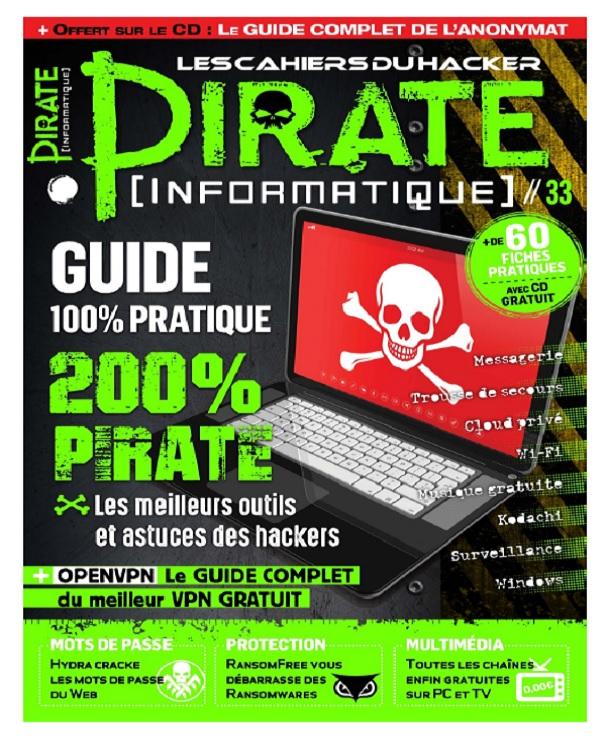 télécharger Pirate Informatique N°33 - Mai-Juillet 2017