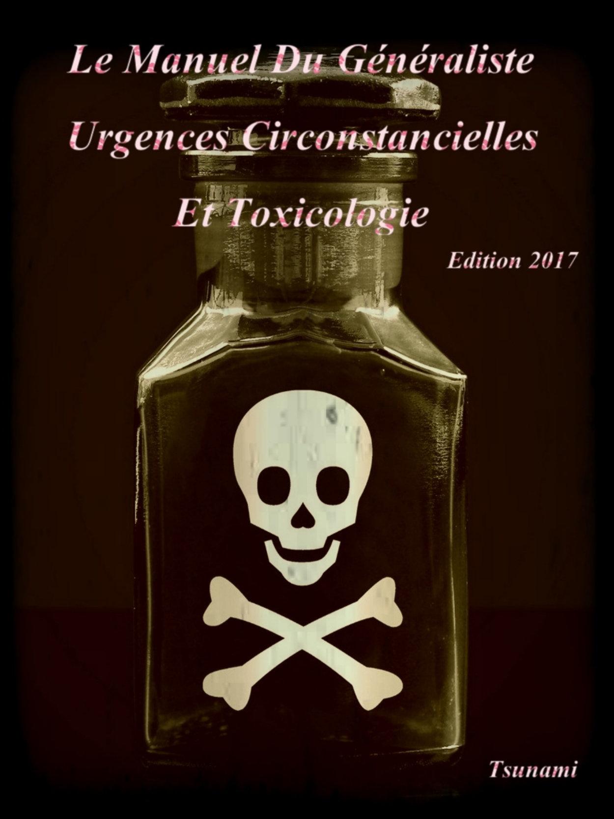 télécharger Urgences Circonstancielles et Toxicologie : Le manuel du généraliste 2017. Tsunami