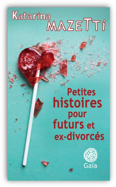 télécharger Petites histoires pour futurs et ex-divorces 2017