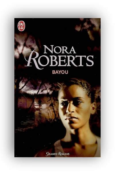télécharger Bayou de Nora Roberts