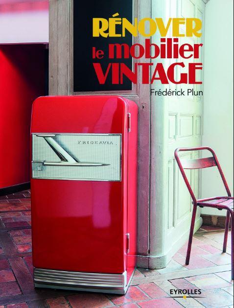 télécharger Rénover le mobilier vintage (2016)