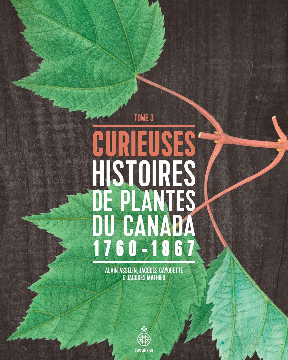 télécharger Curieuses histoires de plantes du Canada - tome 3 : 1760-1867