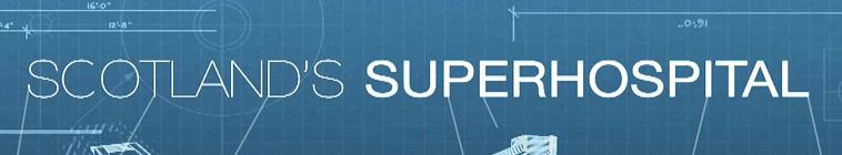 SceneHdtv Download Links for Scotlands Superhospital S01E01 720p HDTV x264-DEADPOOL