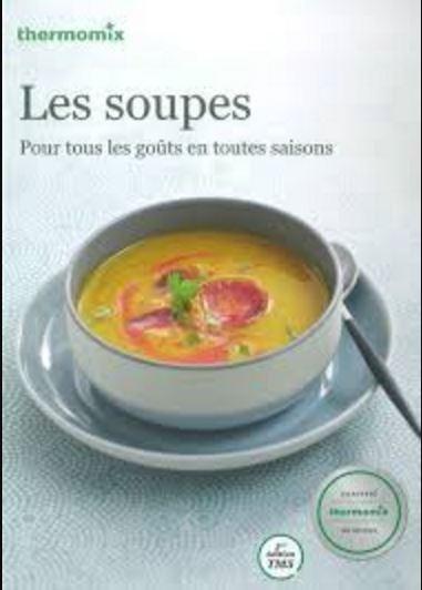 télécharger Les soupes - Thermomix TM5