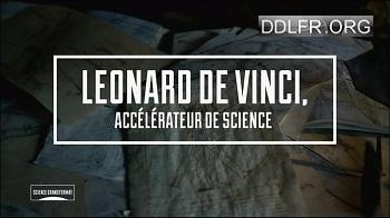 Leonard de Vinci, accélérateur de science HDTV