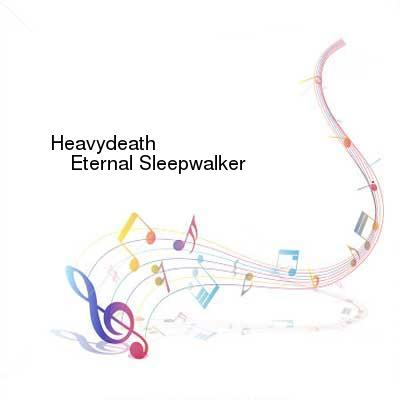 SceneHdtv Download Links for Heavydeath-Eternal_Sleepwalker-CD-FLAC-2015-mwnd