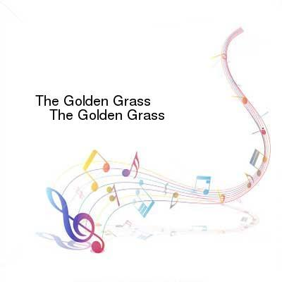 SceneHdtv Download Links for The_Golden_Grass-The_Golden_Grass-CD-FLAC-2014-mwnd
