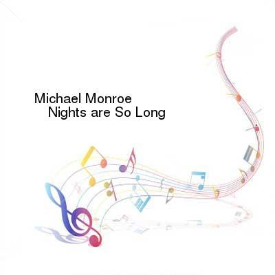 SceneHdtv Download Links for Michael_Monroe-Nights_Are_So_Long-LP-FLAC-1987-mwnd