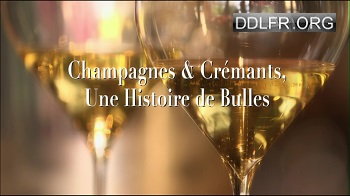 Champagnes et crémants, une histoire de bulles HDTV