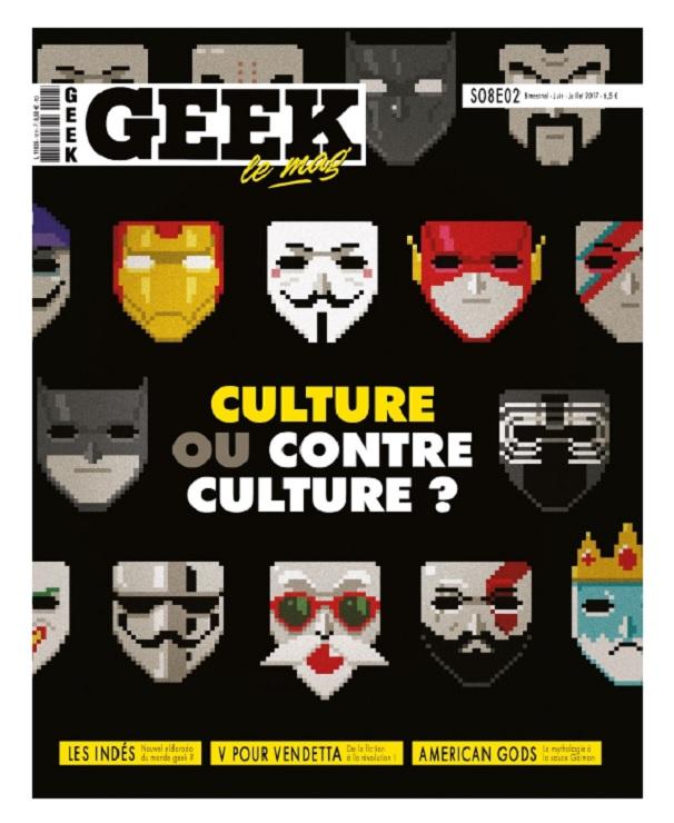 télécharger Geek N°18 - Juin-Juillet 2017