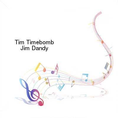 SceneHdtv Download Links for Tim_Timebomb-Jim_Dandy-SINGLE-WEB-2013-ENTiTLED